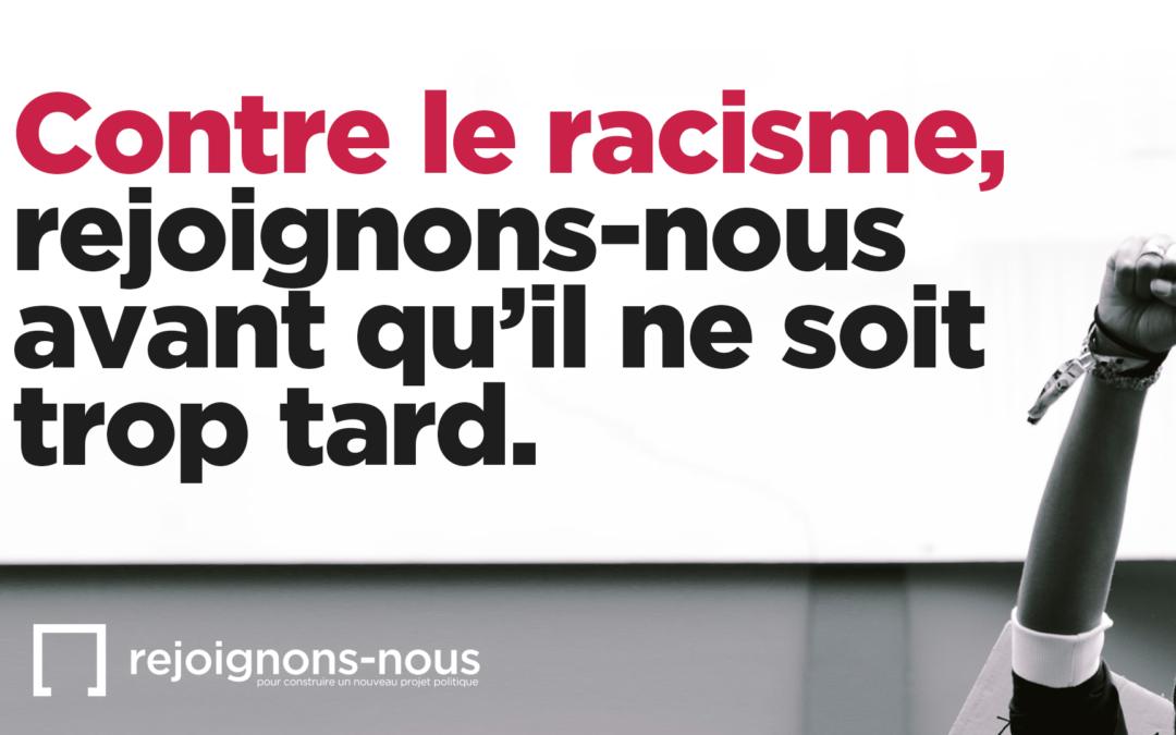 Contre le racisme, rejoignons-nous avant qu'il ne soit trop tard